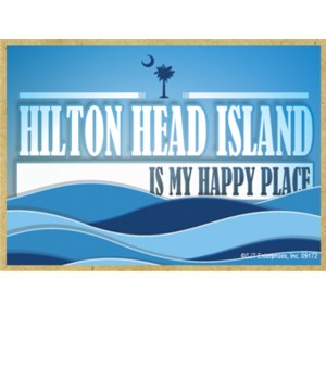 Hilton Head Is My Happy Place