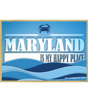 Maryland Is My Happy Place