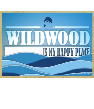 Wildwood Is My Happy Place