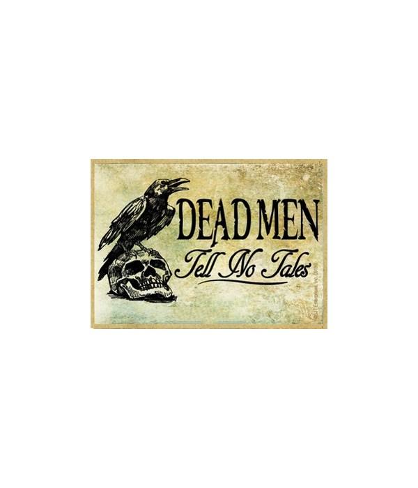 Dead men tell no tales Magnet