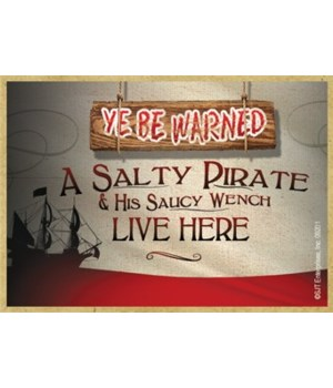 Ye Be Warned: 'A salty pirate and his sa