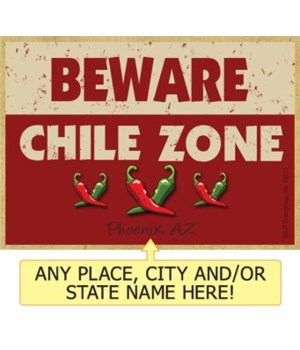 Beware: Chile Zone - Green and red chile