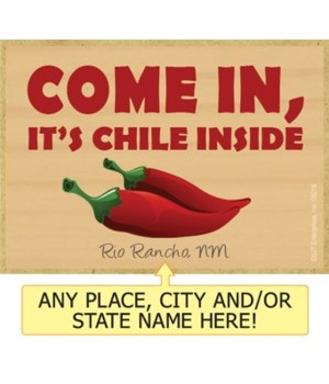 Come In, its chile inside - red chile pe