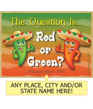 The question is, Red or Green? - Two pep