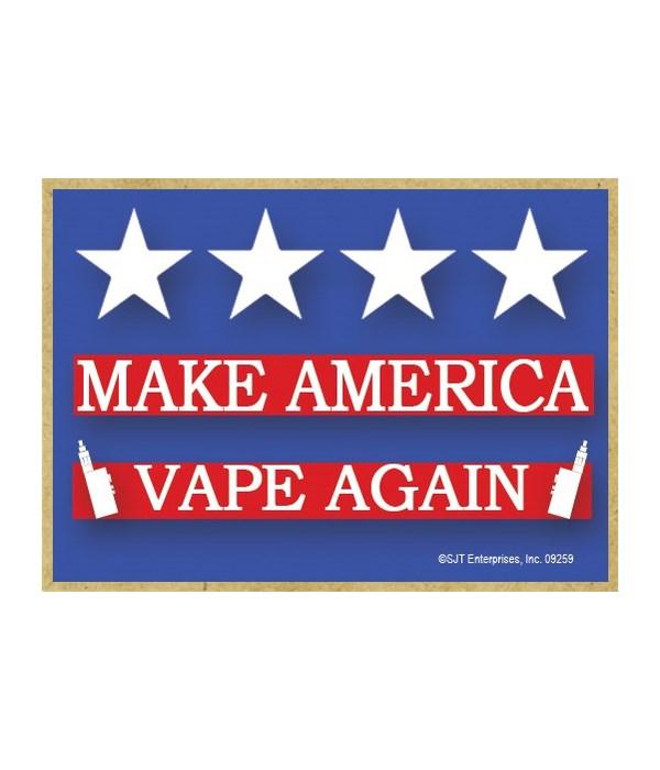 Make America Vape Again Magnet