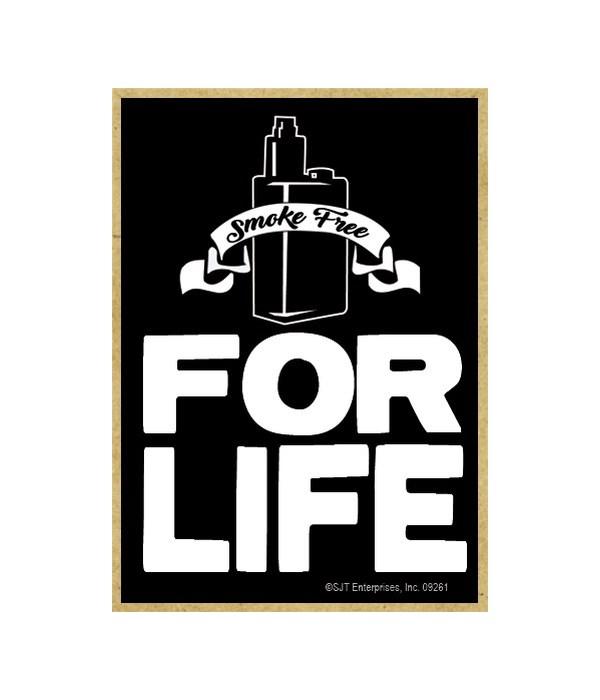 Smoke free for life Magnet