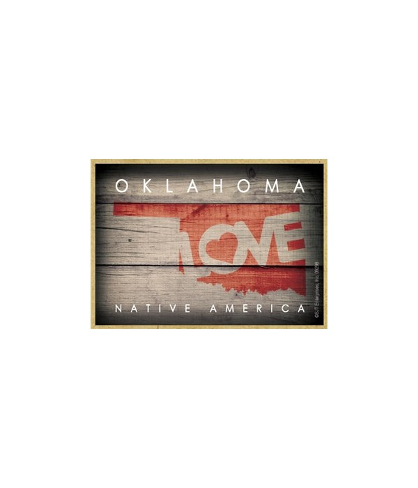 """OKLAHOMA - State Outline with """"Love"""" and"""