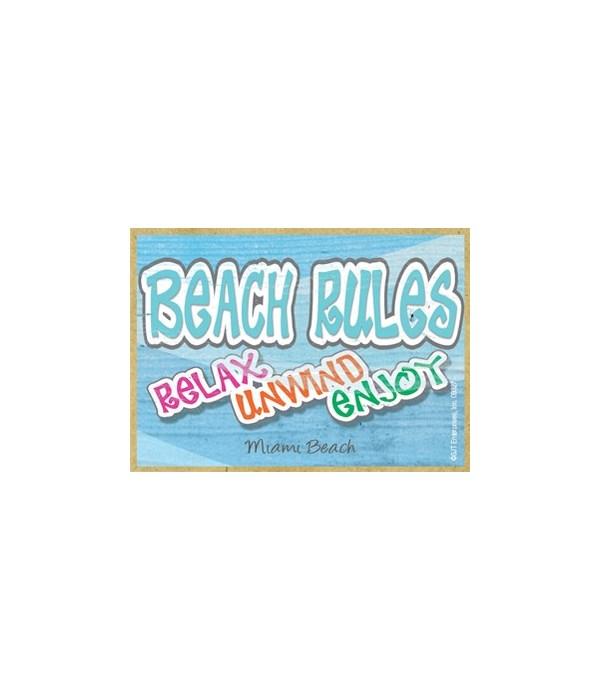 Beach rules - relax - unwind - enjoy Mag