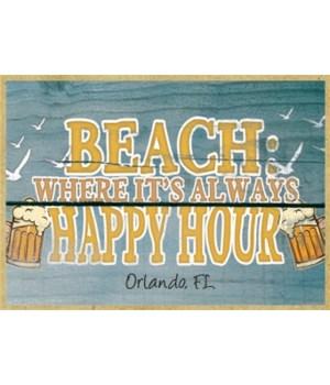 Beach: where it's always happy hour - be
