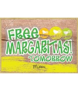 Free margaritas tomorrow - green with ci