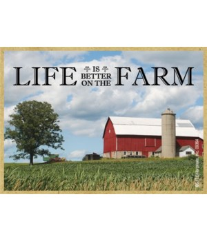 Life is better on the farm Magnet