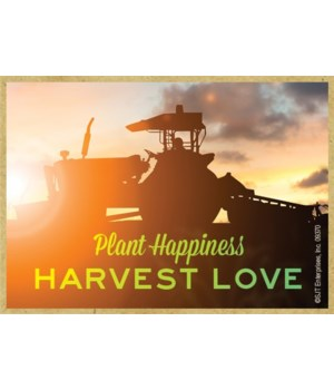 Plant happiness Harvest love Magnet