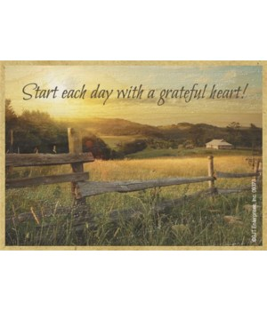 Start each day with a grateful heart! Ma
