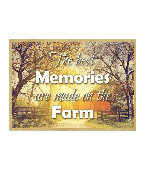 The best memories are made on the farm M