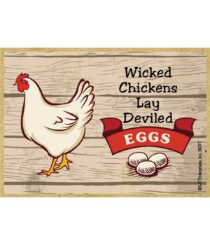 Wicked chickens lay deviled eggs Magnet