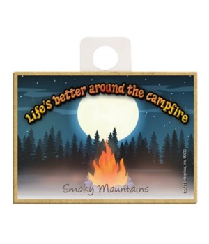 Life's better around the campfire Magnet