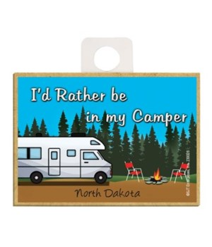 I'd rather be in my camper - white w/blu