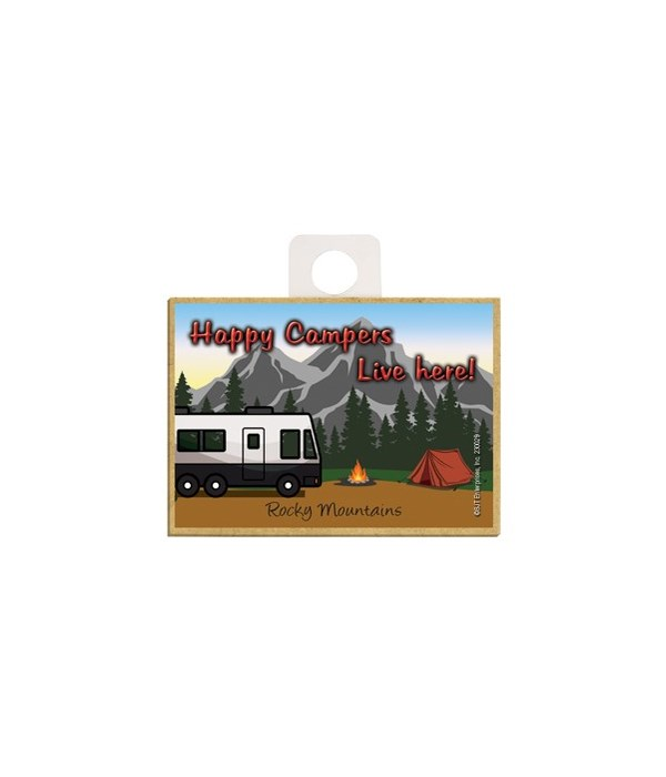 Happy Campers Live Here! - Black and whi