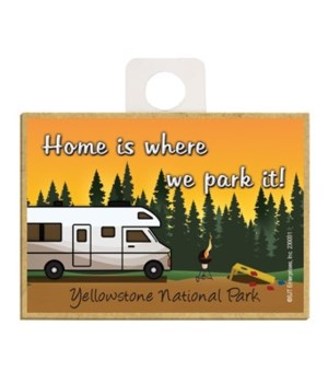 Home is where we park it! - Tan and whit