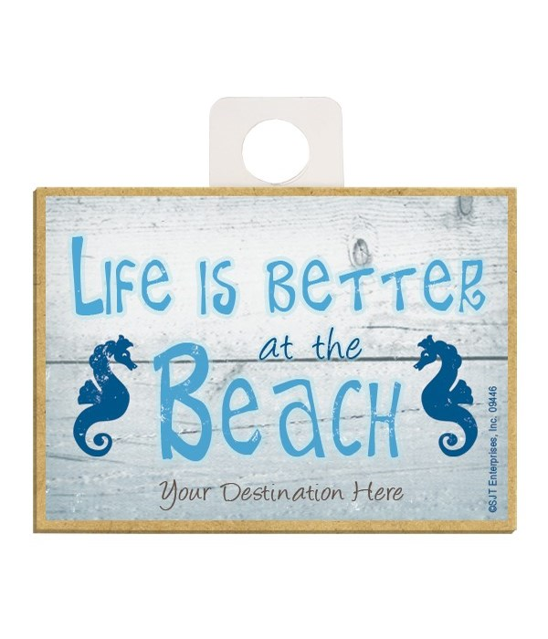 Life is better at the beach (seahorses)