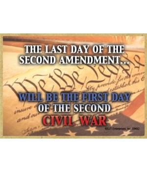 Last 2nd Amendment/2nd Civil War Magnet