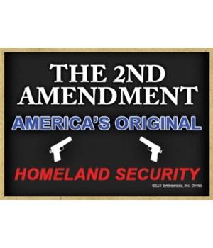 2nd Amendment-Homeland Securit... Magnet