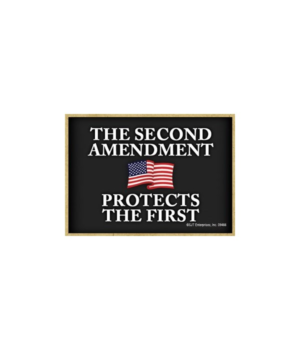 2nd Amendment-Protects the 1st... Magnet