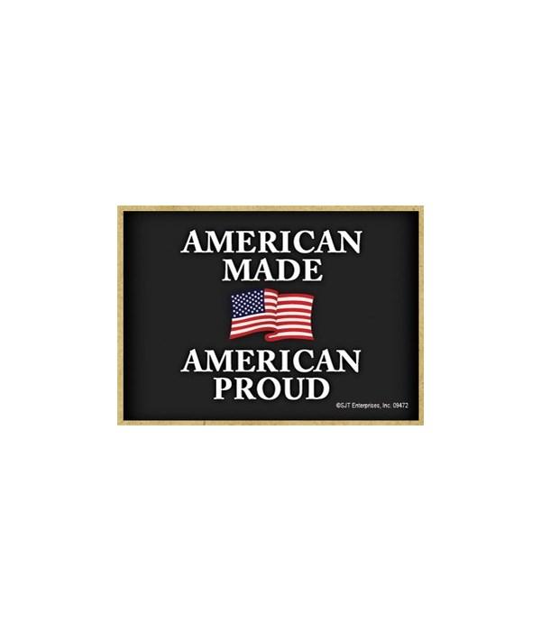 American Made - American Proud Magnet