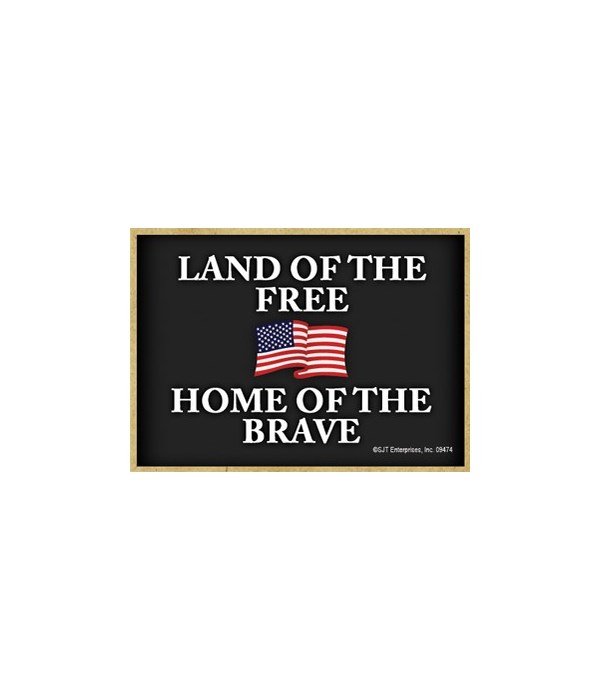 Land of the Free - Home (Flag)... Magnet
