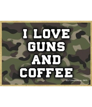 I Love Guns and Coffee Magnet