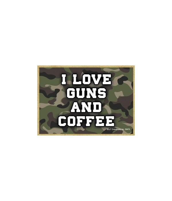 I Love Guns and Coffee Magnet