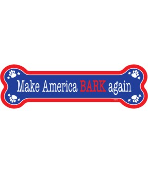Make America Bark again bone magnet