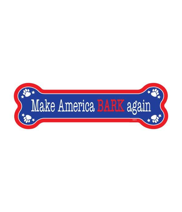 Make America Bark again bone magnet