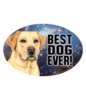 "Yellow Lab (Best Dog Ever!) 6"" Oval Magn"