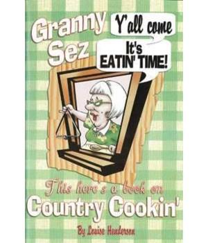 Granny Sez Cook Book