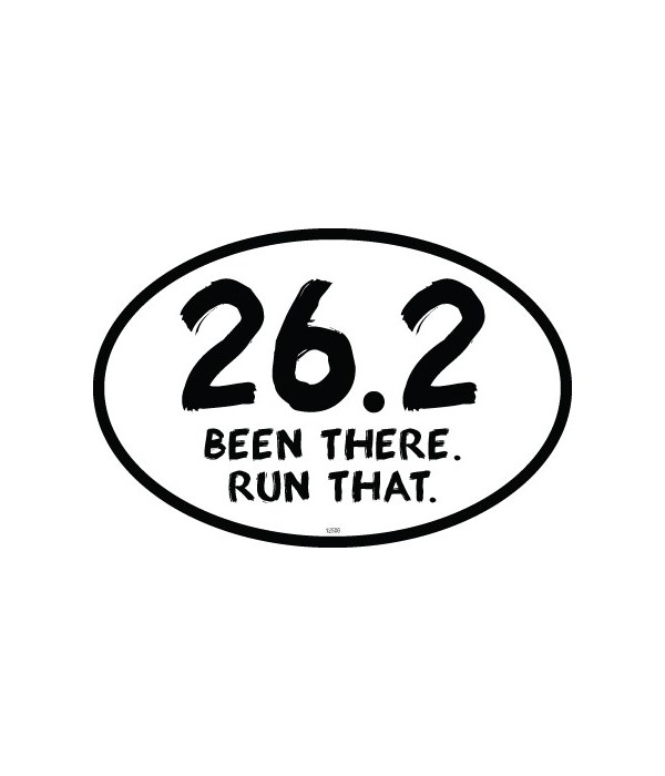 26.2 Been There. Run That. Oval magnet