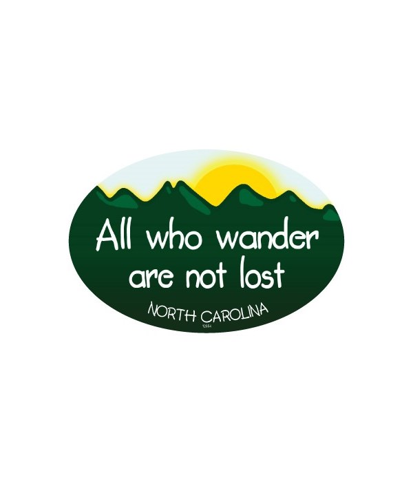 All who wander are not lost - Mountain b