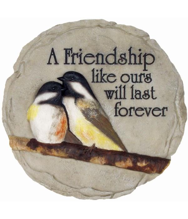 FRIENDSHIP LIKE OURS STONE