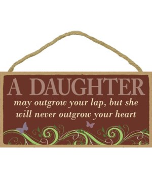 A daughter may outgrow your lap, but she