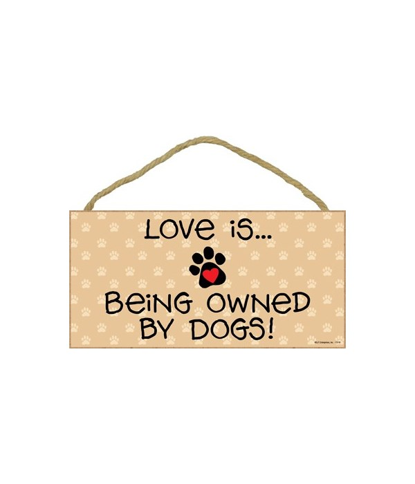 Love is… being owned by Dogs! 5x10