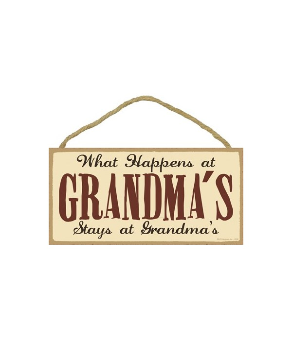 What happens at Grandma's stays at Grand