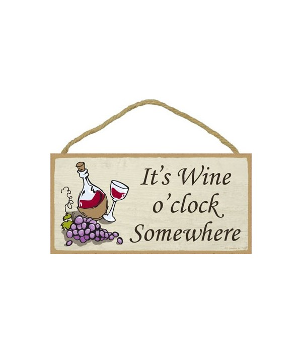 It's wine o'clock somewhere 5x10
