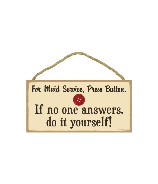 For maid service, press button. If F on