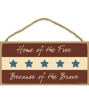 Home of the Free Because of the Brave 5x