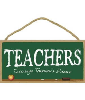 Teachers Encourage Tomorrow's Dreams 5x1