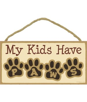 *My kids have PAWS (letters in pawprints)