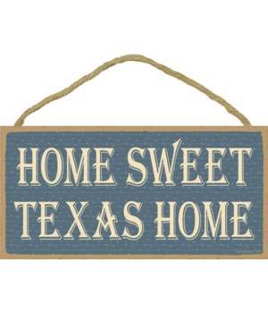 Home Sweet Texas Home 5x10
