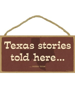 Texas stories told here… some true. 5x10