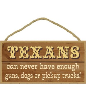 TEXANS can never have enough guns, dogs