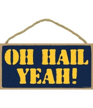 OH HAIL YEAH! (navy & gold) 5x10